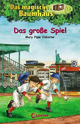 Das magische Baumhaus 54 - Das große Spiel: Kinderbuch über Baseball für Mädchen und Jungen ab 8 Jahre
