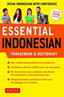 Essential Indonesian Phrasebook and Dictionary: Speak Indonesian with Confidence! (Revised and Expanded) (Essential Phrasebook & Disctionary Serie)