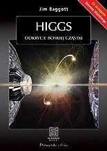 Higgs Odkrycie boskiej czastki