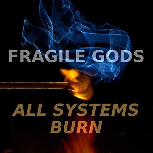 Fragile Gods