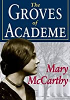 The Groves of Academe (Transaction Large Print Books)
