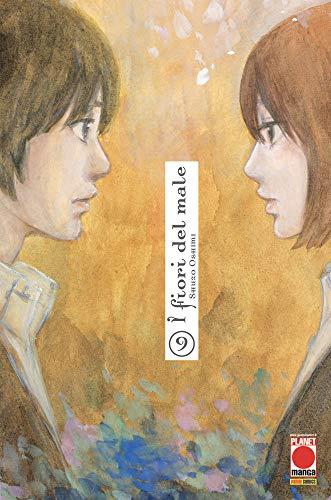 I Fiori del Male N° 9 - Ristampa - Planet Manga - Panini Comics - ITALIANO #MYCOMICS