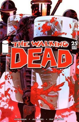The Walking Dead #25 '1st Print'