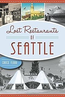 Lost Restaurants of Seattle
