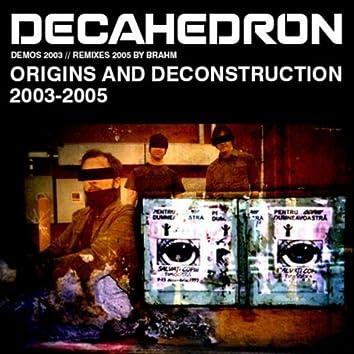 Demos + Deconstruction 2006