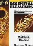 Essential Elements, für Altsaxophon in Es, m. Audio-CD: Die komplette Methode für den Musikunterricht in Schulen und Blasorchestern