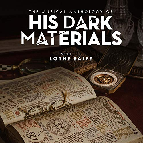 His Dark Materials-the Musical Anthology of