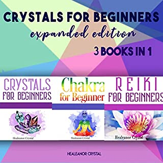Crystals for Beginners Expanded Edition: 3 Books in 1 audiobook cover art