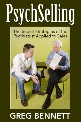 PsychSelling - The Secret Strategies of the Psychiatrist Applied to Sales (English Edition)