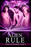 Alien Rule (Clans of Kalquor Book 2)