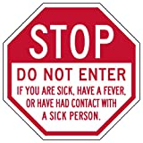 STOPSignsAndMore - STOP Do Not Enter If You Are Sick Sign - Non-Reflective | Rust Free Aluminum - 12x12