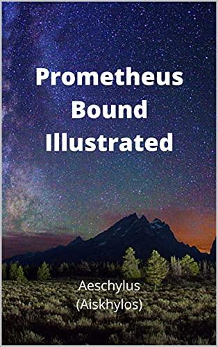 Prometheus Bound Illustrated (English Edition)