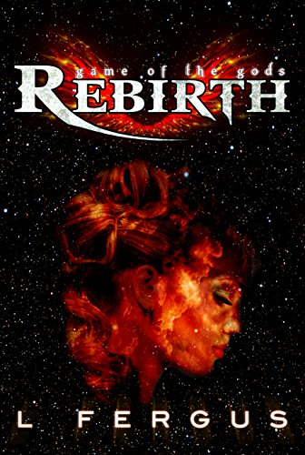 Rebirth: A Lesbian Action Adventure (Game of the Gods Book 1)
