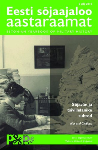 Estonian Yearbook of Military History. War and Civilians 2 (8)2012 (in Estonian, with English abstracts)
