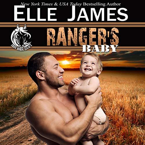 Ranger's Baby: Iron Horse Legacy, Book 2