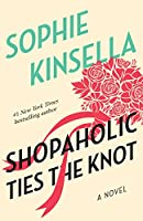 Shopaholic Ties the Knot: A Novel