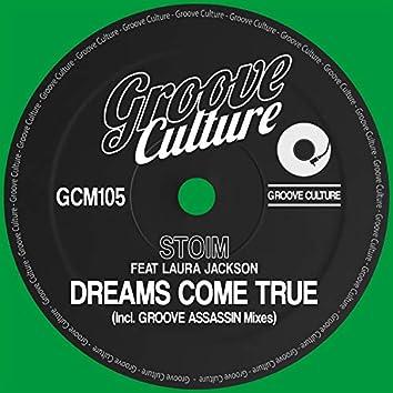 Dreams Come True (Incl. Groove Assassin Mixes)