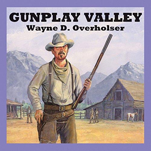 Gunplay Valley audiobook cover art