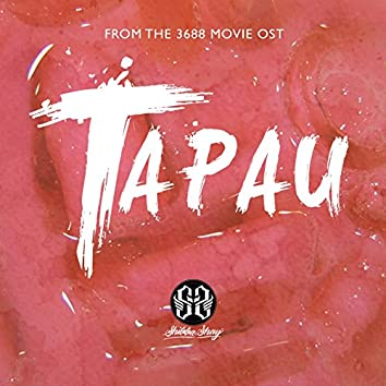 """Tapau (From """"3688"""")"""
