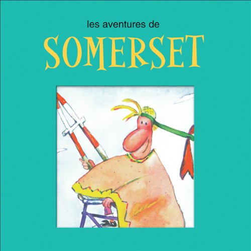 Les aventures de Somerset  audiobook cover art