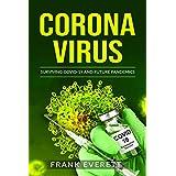 Coronavirus : Surviving Covid-19 and Future Pandemics (English Edition)