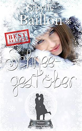 Schneegestöber: Verloren in den Alpen (Winter-Reihe 2)