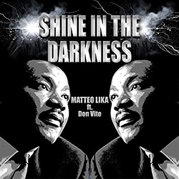 Shine in the Darkness (feat. Don Vito)