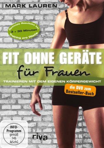 Fit ohne Geräte für Frauen - Trainieren mit dem eigenen Körpergewicht