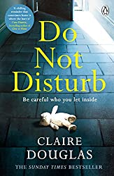 Photo of the book cover of Do Not Disturb by Claire Douglas