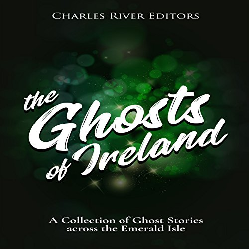 The Ghosts of Ireland audiobook cover art