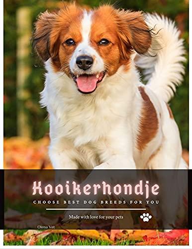 Kooikerhondje: Choose best dog breeds for you (English Edition)