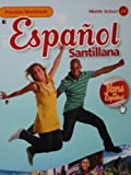 Espanol Santillana, Practice Workbook (Middle School 1A) by Eduardo Fernandez Gala Belen Saiz Noeda (September 25,2010)
