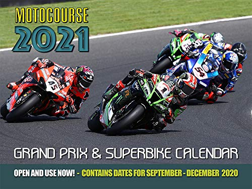 Motocourse 2021 Grand Prix & Superbike Calendar: Full Colour Action from Grand Prix and World Superbike Racing