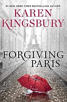 Forgiving Paris  A Novel