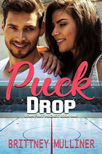 Puck Drop (Utah Fury Hockey Book 1) (English Edition)