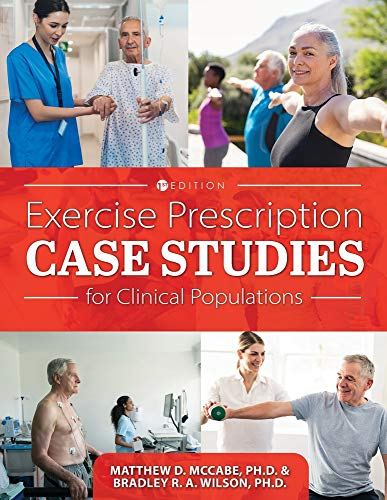 Compare Textbook Prices for Exercise Prescription Case Studies for Clinical Populations  ISBN 9781516535491 by McCabe, Matthew D,Wilson, Bradley R a