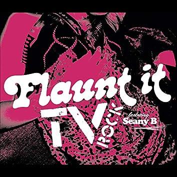 Flaunt It (feat. Seany B)