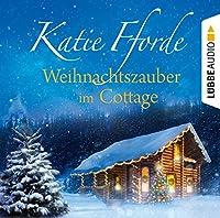 Weihnachtszauber im Cottage Hörbuch