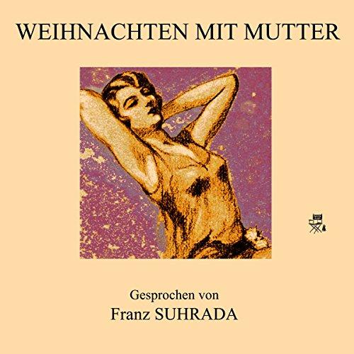 Weihnachten mit Mutter audiobook cover art