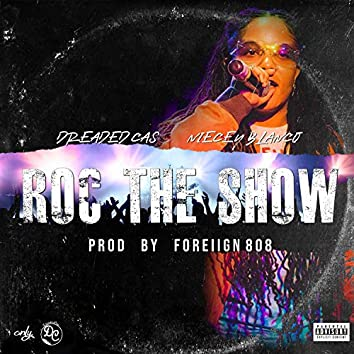 Roc the Show (feat. Niecey Blanco)