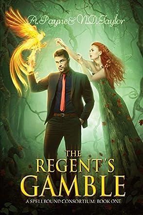 The Regent's Gamble