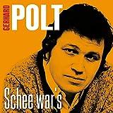 Songtexte von Gerhard Polt - Schee war's - Das Beste