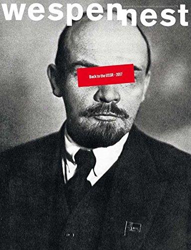 wespennest - zeitschrift für brauchbare texte und bilder: nummer 171 Back to the USSR - 2017