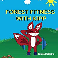 Forest Fitness With Kipp