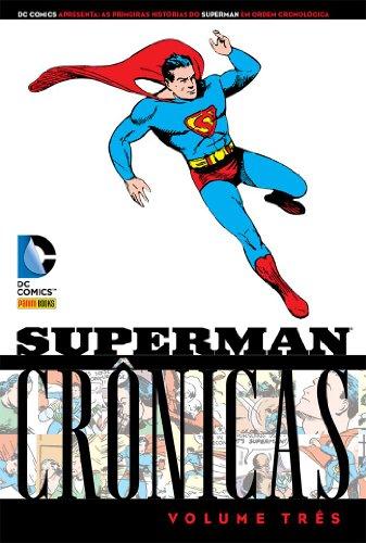 Superman - Crônicas - Volume 3