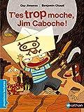 T'es Trop Moche Jim Caboche (Nathanpoche)