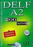 DELF A2: 200 activités. Livre + corrigés + CD audio