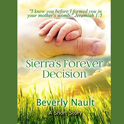 Sierra's Forever Decision audiobook cover art