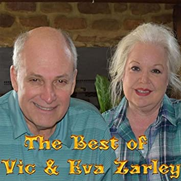 The Best of Vic and Eva Zarley