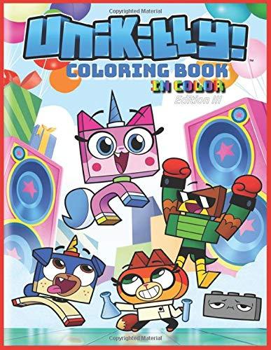 UniKitty! Coloring Book in Color Edition III: Colorear el reino de Unikitty
